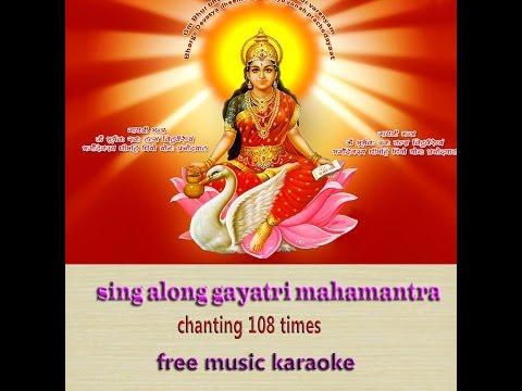 gayatri mahamantra karaoke(108 times)