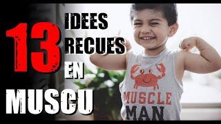 13 IDÉES REÇUES en MUSCU : adolescence, croissance, femmes bodybuildées, abdos...