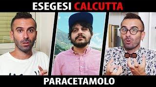 Esegesi Calcutta – Paracetamolo