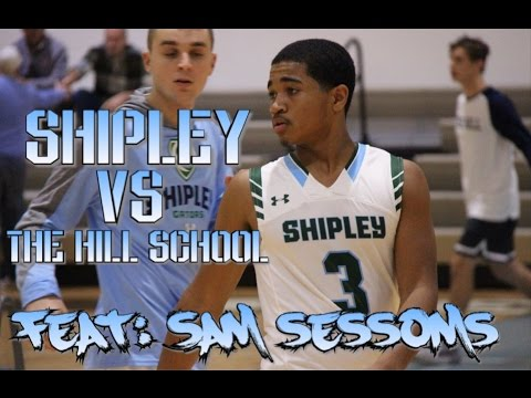 "SHIPLEY vs The HILL School feat: SAM SESSOMS ""Sick Philly Point Guard"""