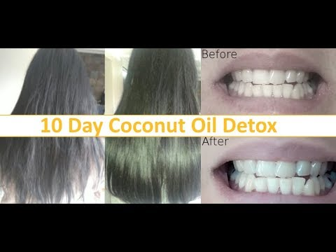 10 day coconut oil detox plan with before and after. (cleanse your liver & lose weight)