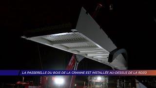 Yvelines | La passerelle du Bois de la Cranne est installée au dessus de la RD30