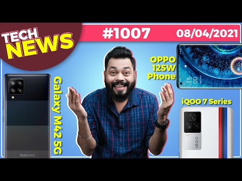 iQOO 7 Series India Launch, Galaxy M42 5G Coming, OPPO 125W Phone,Zenfone 8 Mini,Google I/O-#TTN1007