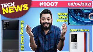 iQOO 7 시리즈 인도 출시, Galaxy M42 5G 출시, OPPO 125W 휴대폰, Zenfone 8 Mini, Google I / O- # TTN1007