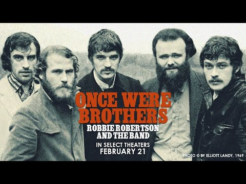 Once Were Brothers: Robbie Robertson and The Band trailers
