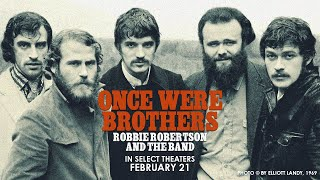 Once Were Brothers: Robbie Robertson and The Band - Official Trailer