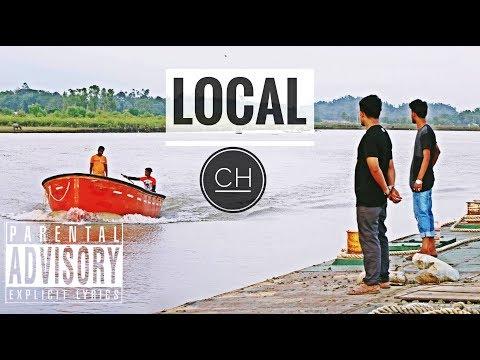 LOCAL I Lyrical Video I CH I Cox's Bazar HipHop Hood I RP Beats I 2018