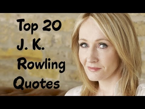 Top 20 J. K. Rowling Quotes  The British novelist, screenwriter  film producer  YouTube