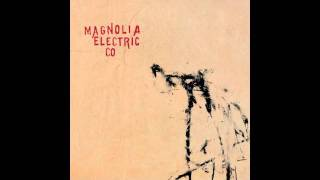 Almost Was Good Enough - Magnolia Electric Co.