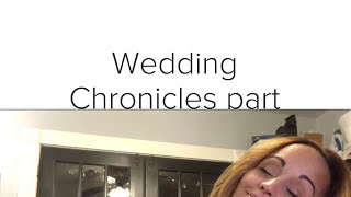 Wedding Chronicles Part II- a Message to the Bride