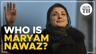 Who is Maryam Nawaz