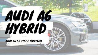 Audi A6 Hybrid | 55 TFSI e quattro