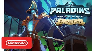 Paladins - Dark Tides Update Trailer - Nintendo Switch