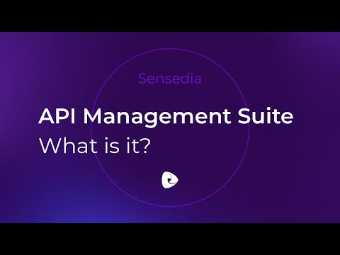 Sensedia API Management Suite - What is it?