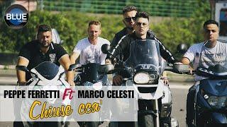 Peppe Ferretti Ft. Marco Celesti - Chiuse Cca' (Video Ufficiale 2018) thumbnail