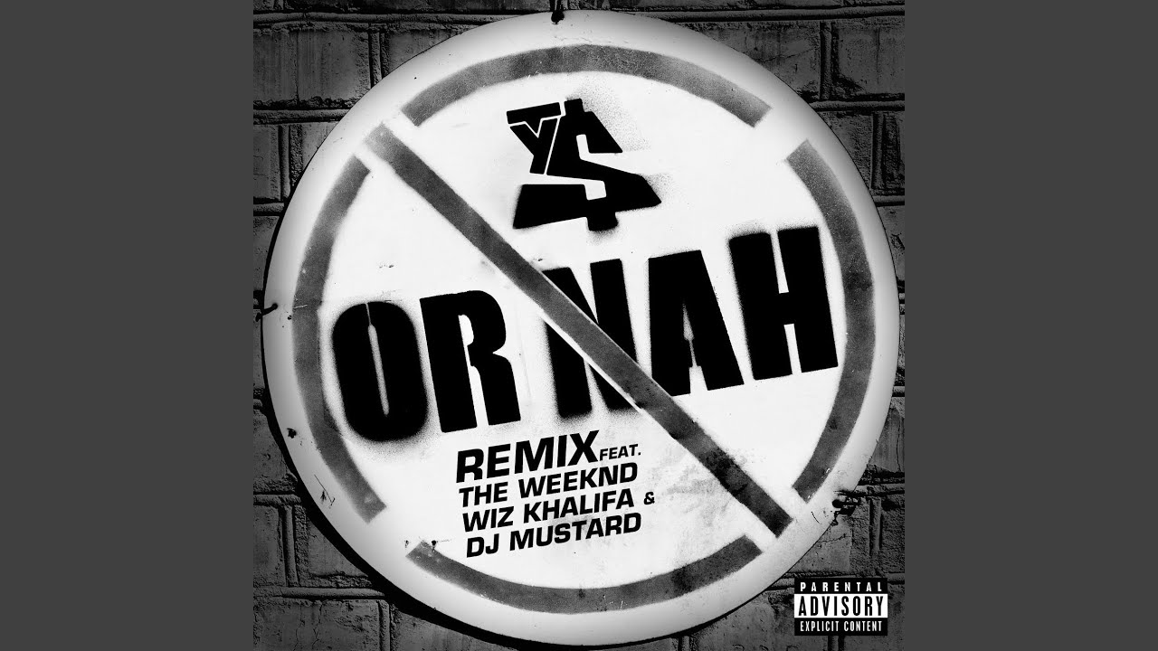 5825c5d4 Or Nah (feat. The Weeknd, Wiz Khalifa and DJ Mustard) (Remix) - YouTube