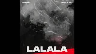 WAWA - LALALA ft. Bryan Mg (prod. VANNO)