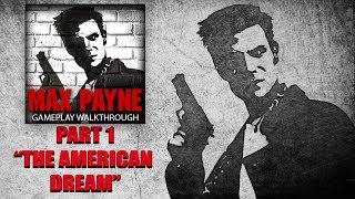 "Max Payne: Gameplay Walkthrough | Part 1 "" The American Dream"""