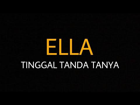 Ella - Tinggal Tanda Tanya | Karaoke