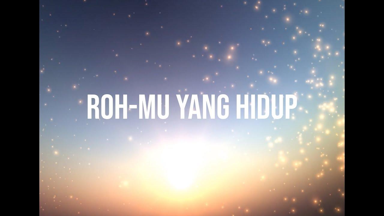 JPCC Worship - Roh Mu Yang Hidup Lyric Video