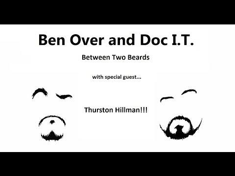 Ben Over & Doc I.T., Between 2 Beards Ep1-2