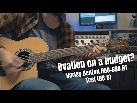 Ovation on a budget? (88 €) || Harley Benton HBO 600-NT Demo