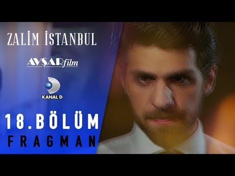Zalim İstanbul Dizisi 18. Bölüm Fragman (Kanal D)