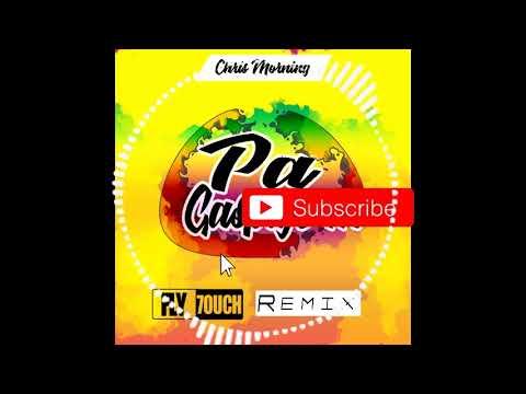 Chris Morning -pa gaspiye m (FLY7OUCH KONPAFIT remix)