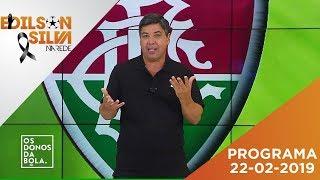 Os Donos da Bola Rio 22-02-19 - AO VIVO
