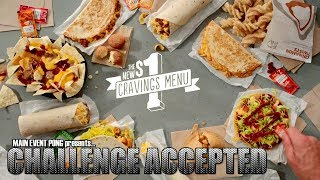 Challenge Accepted - Taco Bell Dollar Cravings Menu