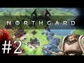 Northgard - FIGHT THROUGH - Part 2 Let's Play Northgard Gameplay