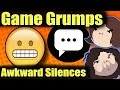 Game Grumps - Awkward Silence! [Compilations of awkward silences]