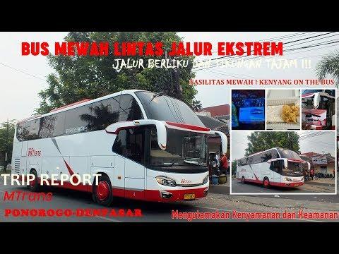 "RAJANYA BLONG KANAN MEWAH LIBAS JALUR EKSTREM !!!!! MTrans ""Elisabeth"" Trip Report Ponorogo-Denpasar"
