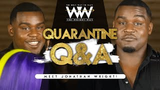 QUARANTINE Q&A • HEY FREENNS | The Wright Way