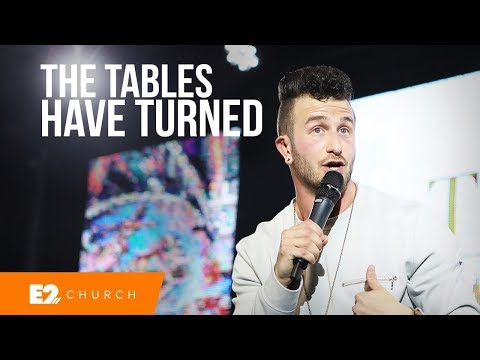 The Tables Have Turned - Pastor Jared Ellis