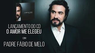 """Lançamento do CD """"O amor me Elegeu"""", com Padre Fábio de Melo (06/04/18)"""