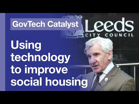 GovTech Catalyst - Using Technology To Improve Social Housing At Leeds City Council