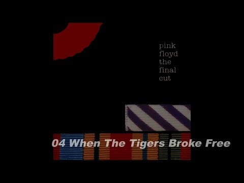 "4.""When the Tigers Broke Free"" from The final cut - Pink Floyd HD"