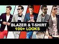 Blazer & T-Shirt Combinations: 100+ Stylish Looks