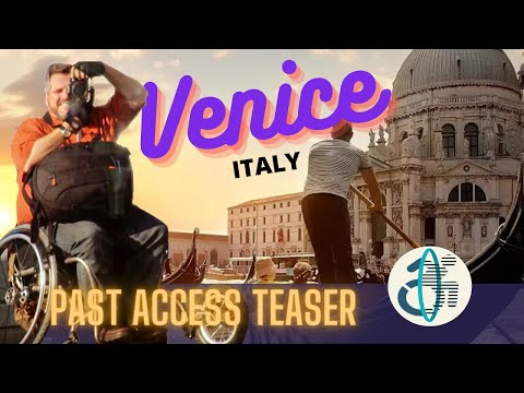 Past Access (TEASER) Visions of Veneto: Venice and Verona