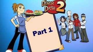Diner Dash 2: Restaurant Rescue - Gameplay Part 1 (Level 1 to 3)