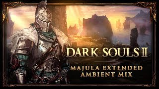 Dark Souls 2 - Majula Extended Ambient Mix (1 Hour)