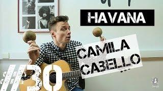 Ваня, научи! №30 | HAVANA - Camila Cabello разбор на гитаре. Аккорды. Фингерстайл.