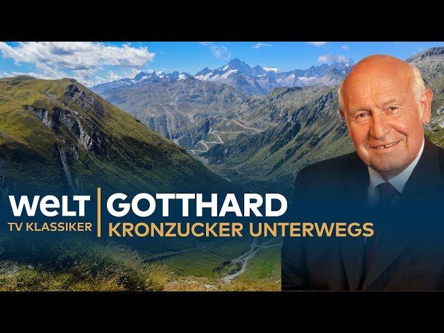 GOTTHARD TUNNEL - Kronzucker unterwegs | Doku - TV Klassiker