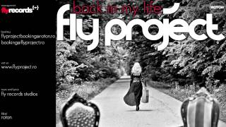 Fly Project - Back In My Life