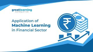 Application of Machine Learning in Financial Sector | Machine Learning and AI in Financial Services