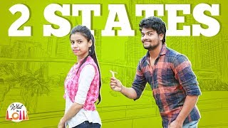 Two States - Latest Telugu Video 2018    What The Lolli