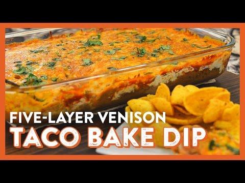 5-Layer Venison Taco Bake Dip   Legendary Recipe