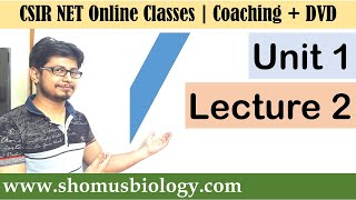 CSIR NET life science lectures | Unit 1 Lecture 2