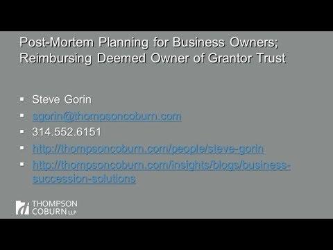 Landmark SE Tax Case; Post-Mortem Planning; Grantor Trust Reimbursement